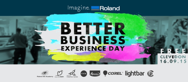 Get inspired; get involved at Roland DG's Better Business Experience Day