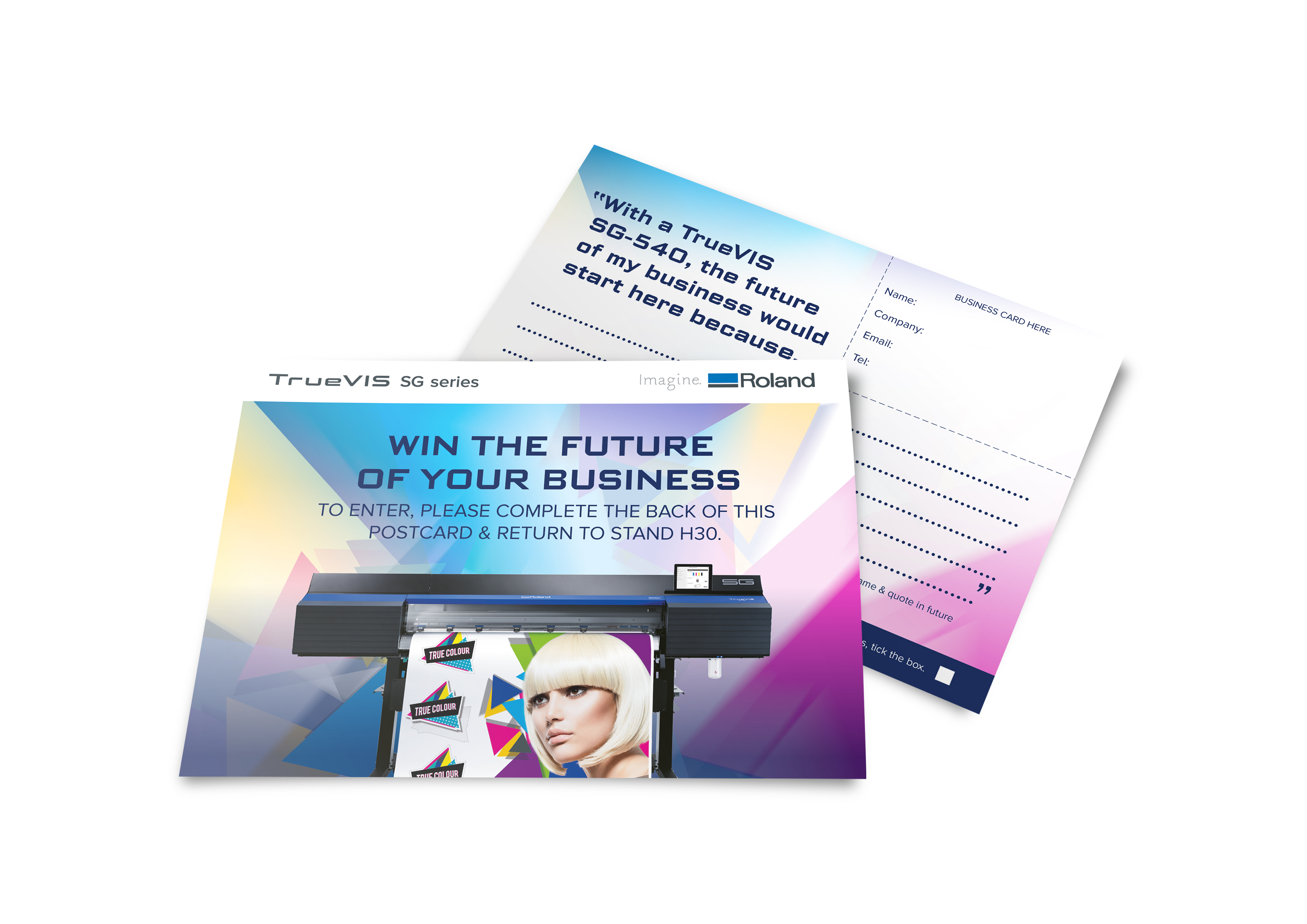 Roland DG - Win a TrueVis SG-540 - A5 Postcard